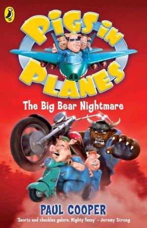 The Big Bear Nightmare