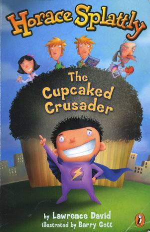Horace Splattly, The Cupcaked Crusader