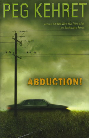 Car For Kids >> Abduction! by Peg Kehret - FictionDB