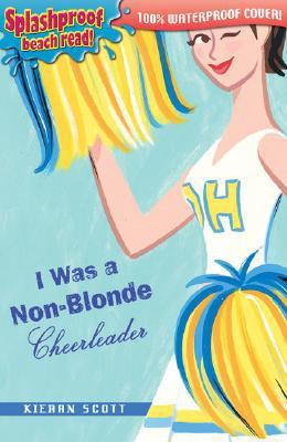 I Was a Non-Blonde Cheerleader