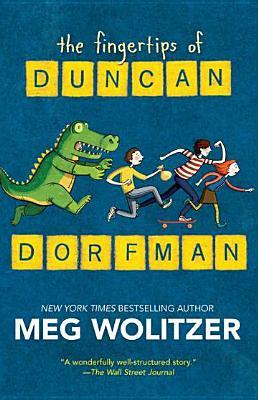 The Fingertips of Duncan Dorfman