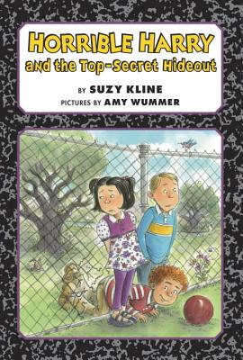Horrible Harry and the Top-Secret Hideout