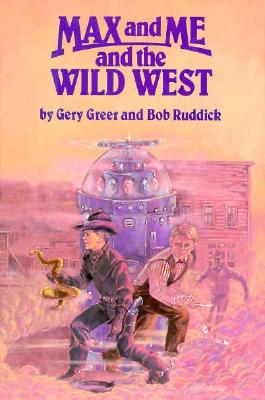 Max and Me and the Wild West