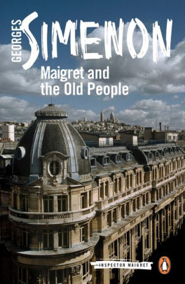 Maigret in Society / Maigret and the Old People