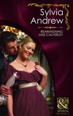 Reawakening Miss Calverley
