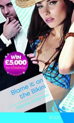 Blame It on the Bikini