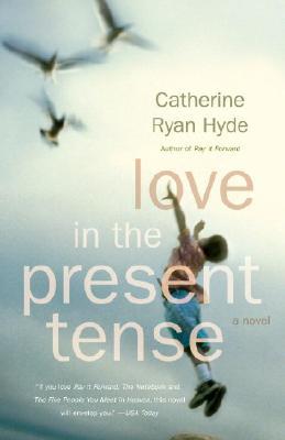 Love in the Present Tense