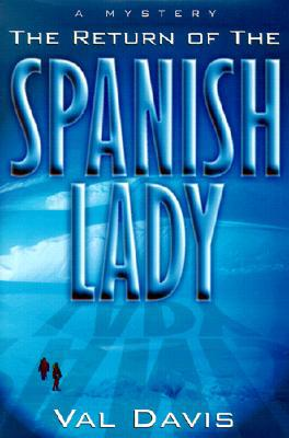 Return of the Spanish Lady