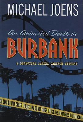 An Animated Death in Burbank