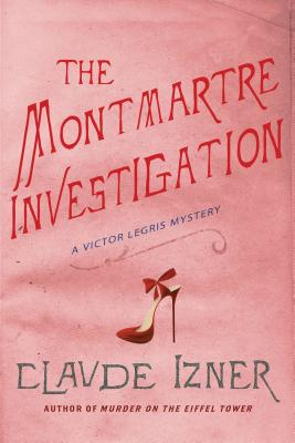 The Montmartre Investigation