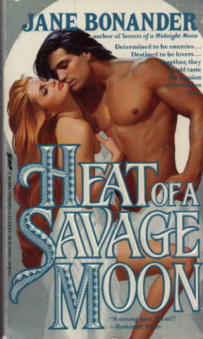 Heat of a Savage Moon