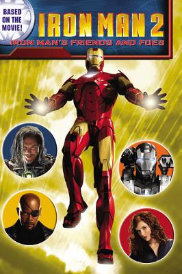 Iron Man's Friends and Foes