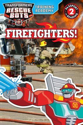 Training Academy: Firefighters!