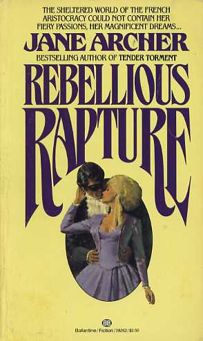 Rebellious Rapture