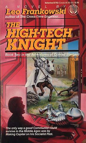The High Tech Knight