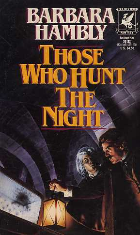 Those Who Hunt the Night