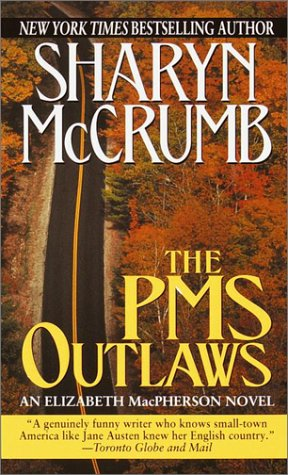 The PMS Outlaws