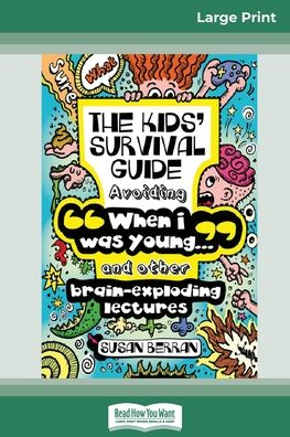 The Kid's Survival Guide