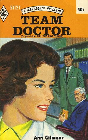Team Doctor / Till the Tide Turns