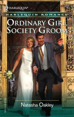 Ordinary Girl, Society Groom
