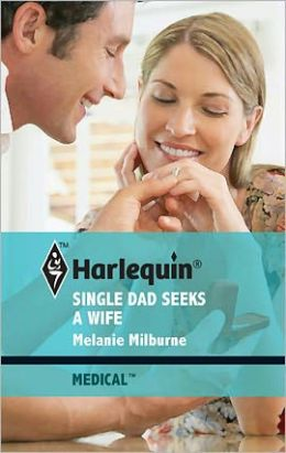 Single Dad Seeks a Wife