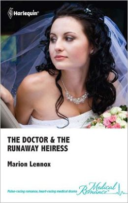 The Doctor & the Runaway Heiress