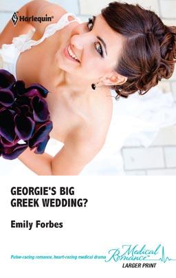Georgie's Big Greek Wedding?