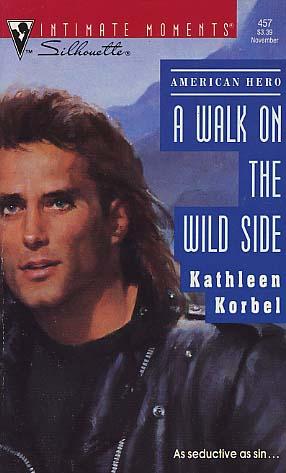 A Walk On The Wild Side By Kathleen Korbel Fictiondb