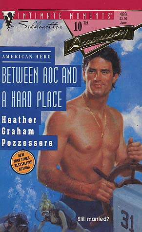 Between roc and a hard place by heather graham pozzessere fictiondb fandeluxe PDF
