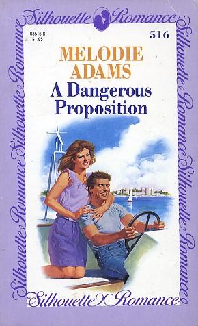 A Dangerous Proposition