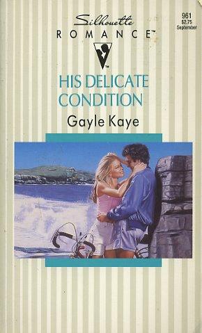 His Delicate Condition