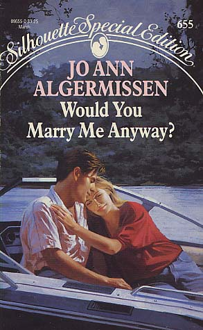 Would You Marry Me Anyway?