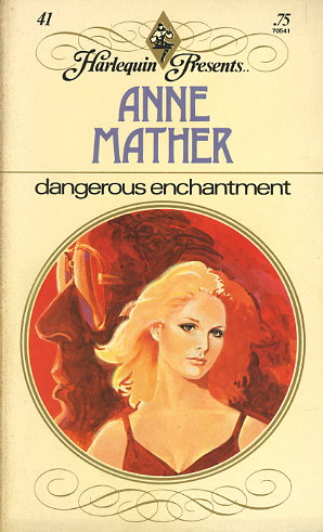 Dangerous Enchantment