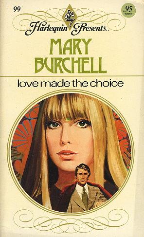 Love Made the Choice