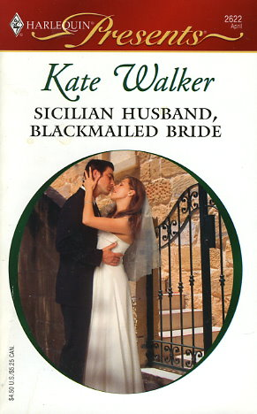 Sicilian Husband, Blackmailed Bride
