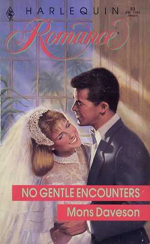No Gentle Encounters