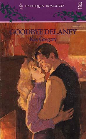 Goodbye Delaney