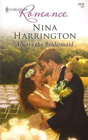 Always the Bridesmaid