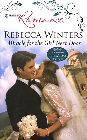 Miracle For The Girl Next Door By Rebecca Winters Fictiondb
