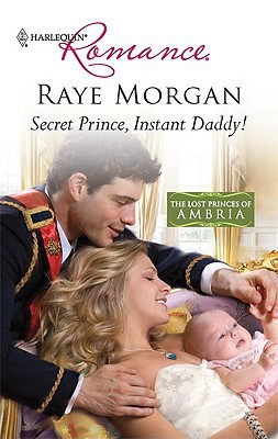 Secret Prince, Instant Daddy!