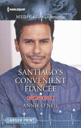 Santiago's Convenient Fiancee