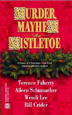 Murder, Mayhem and Mistletoe: Christmas Cache