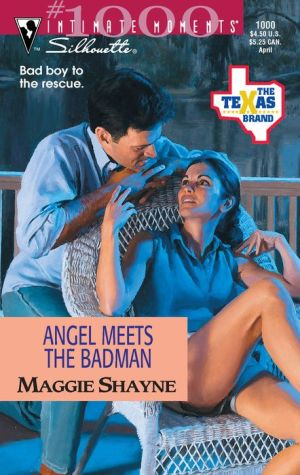 Angel Meets the Badman/Texas Angel