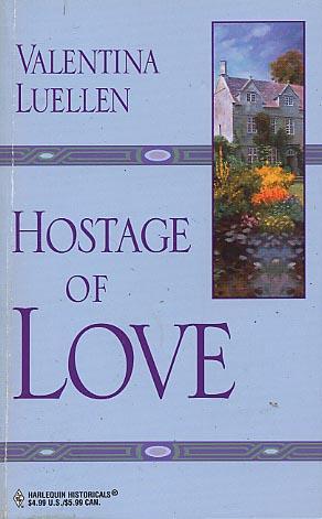 Hostage of Love