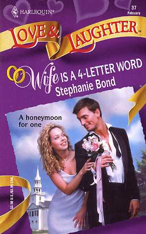 Wife Is a 4-Letter Word