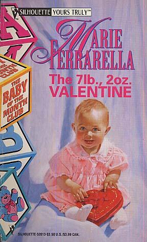 The 7 Lb., 2 Oz. Valentine