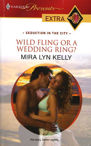 Wild Fling or a Wedding Ring?