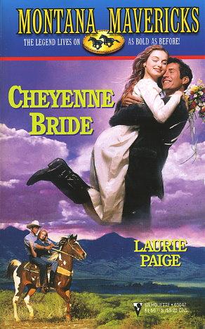 Cheyenne Bride / His Forever Bride