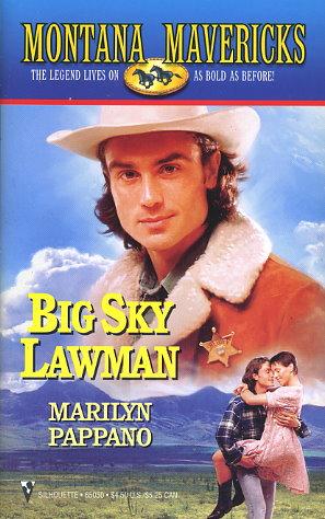 Big Sky Lawman / Honourable Intentions