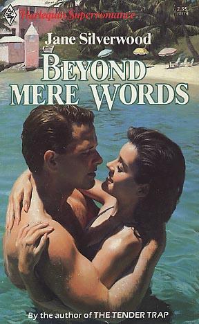 Beyond Mere Words